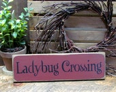 Wooden Signs, Ladybug Crossing, Springtime Decor, Ladybug Lover, Rustic Wood Signs, Ladybug Collector Git, Wooden Spring Sign