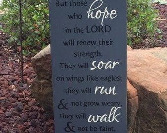 "Isaiah 40:31 Sign, Sripture Sign, But those who hope in the LORD will renew their strength - 12"" x 24"" SignsbyDenise"