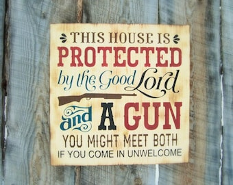 Rustic Home Decor Gun Sign Rustic Gun Sign Good Lord and A Gun 2nd Amendment Sign Gun Owner Decor Montana Wood Sign Porch Sign Old West Sign