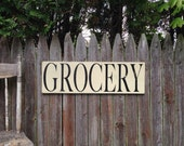 GROCERY kitchen pantry Primitive Distressed Rustic Wooden Sign Straight Edge 9.25x30