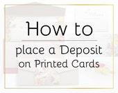 Deposit on Printed Invitation sets