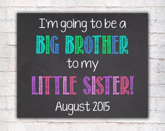 Big Brother Pregnancy Announcement Chalkboard Poster Printable, Pregnancy Reveal, Photo Prop Sign DIGITAL FILE  - 019