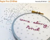 CLOSING SALE - Come Along Pond Embroidery Hoop / The Ponds Doctor Who Hand Embroidered Hoop Art - Amy Pond TV Quote Fabric Art with Silver D