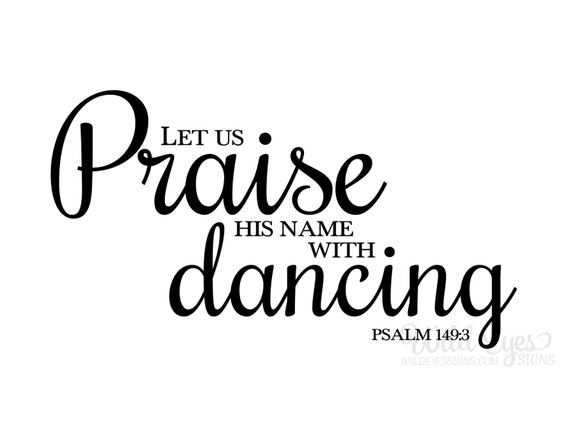 Image result for Praise His Name with dancing images