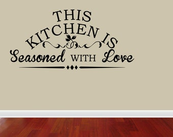 Wall Decal Quote This Kitchen Is Seasoned With Love (JR961)
