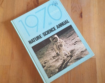 Nature/Science Annual 1970 Hardcover – by Time Life Editors / Charles Osborne