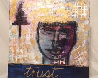Mixed media original artwork - Trust