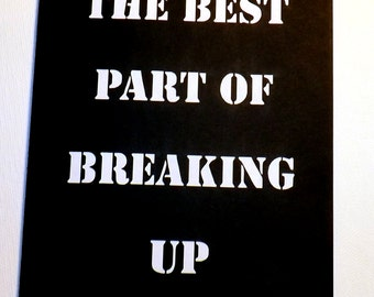 The Best Part of Breaking Up