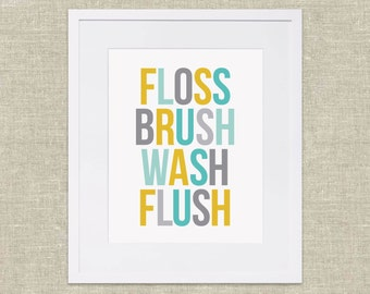 Instant Download Bathroom Wall Art – Floss, Brush, Wash, Flush in Aqua, Yellow, and Gray