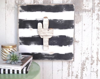 Cactus cutout black and white stripes rustic wood sign
