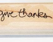 GIVE THANKS Rubber Stamp retired from Stampin Up