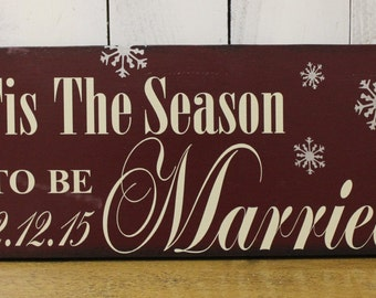 Tis the SEASON to be MARRIED Sign//Photo Prop/Snowflake/Christmas Wedding/U Choose Colors/Great Shower Gift/Cranberry/Silver