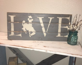 Stained Wood Sign, Gray Sign, LOVE sign, Wyoming, Bucking Horse Sign