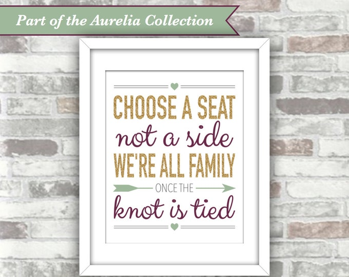 INSTANT DOWNLOAD - Aurelia Collection - Wedding Ceremony Sign - Choose A Seat Not A Side - Digital File 8x10 - Plum Gold Green - All Family