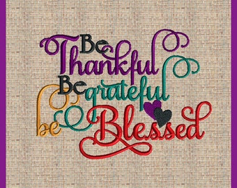 Be thankful Fall Thanksgiving Embroidery Design  Be Thankful Be Grateful Be Blessed Embroidery Deisgn Fall Thanksgiving Embroidery Design