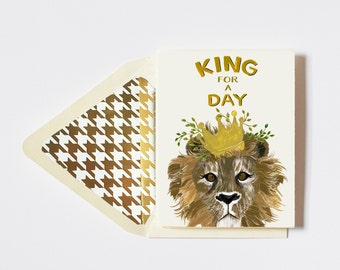 King for a Day Card
