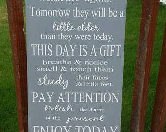 Children, You will Never Have This Day With Your Children Again, Family, Parents, Home Decor, Mother's Day Gift, Family