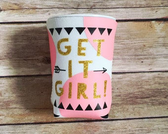 Get It Girl Koozie