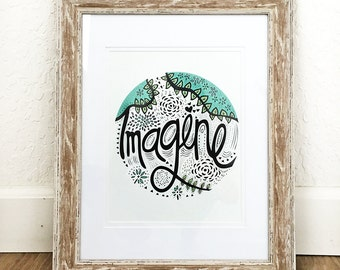 Inspirational Art Print - Imagine for Your Home Decor – 8 x 10 or 11 x 14 Poster