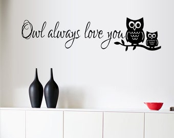 Owl Always Love You Wall Sticker for New House Decor (075)