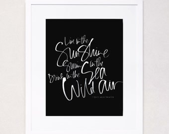 Live in the Sunshine - Ralph Waldo Emerson Calligraphy Art Print (White on Black)