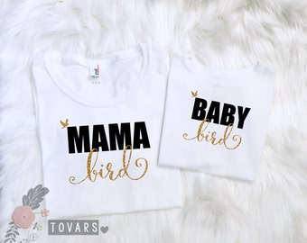Mama Bird and Baby Bird Matching Shirts Mommy and me outfits mom and daughter shirts mother and daughter shirts bird shirts mama bird