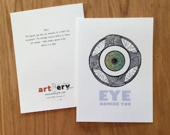 EYE Admire You - eyeball - greeting card (5x7)