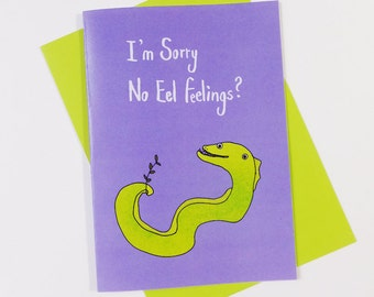 I'm Sorry No Eel Feelings card pun card eel card sorry card apology