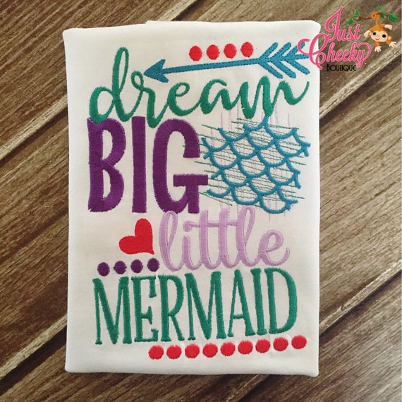 Dream Big Little Mermaid - Mermaid Emroidered Shirt - Girls Mermaid Shirt -