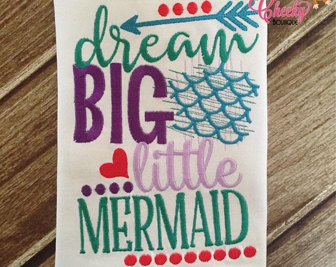 Dream Big Little Mermaid - Mermaid Emroidered Shirt - Girls Mermaid Shirt -