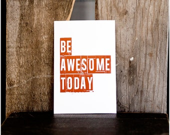 Be Awesome Today PRINT - boy decor
