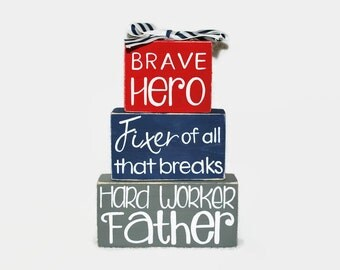 Father Hero Hard Worker New Dad Fathers Day WoodenBlock Shelf Sitter Stack