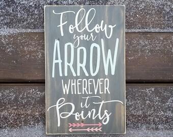 follow your arrow wherever it points rustic wood sign housewarming gift teen dcor - Teen Decor