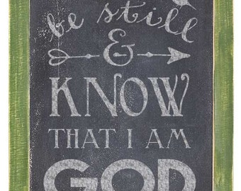 Be Still and Know that I am God Stencil