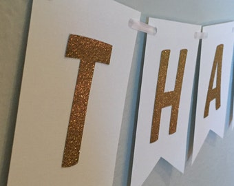 Thank you banner- Wedding, gold and white , pink heart