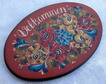 "Beautiful Valdres Rosemaling ""Velkommen"" sign on a Oval Plaque"