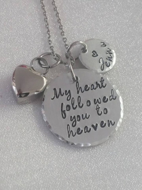 My Heart Followed You To Heaven - Urn Necklace - Ashes Jewelry - Cremation Urn Jewelry - Remembrance Necklace - Hand Stamped - Personalized