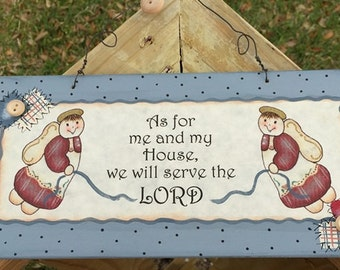 As For me and my House, we will serve the Lord Wood Sign