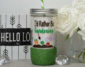 Gardener Gift, Gifts for Gardeners, Organic Garden,  Garden Quote, Garden Cup, I'd Rather Be Gardening, I Love My Garden, Glitter Tumbler
