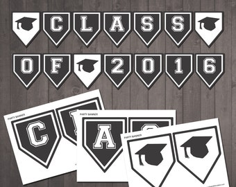 PRINTABLE 'Class of 2016' graduation banner - Instant Download - DIY banner for a graduation party