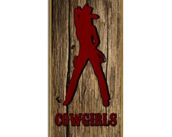 Cowgirls Wood Plaque Sign