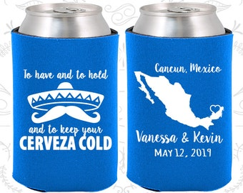 To Have and to hold and keep your cerveza cold, Custom Wedding, Mexico Wedding, Customized Can Coolers (241)