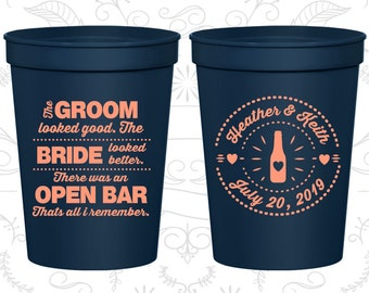 The Groom Looked Good, The Bride Looked Better, Customized Cups, There was an Open Bar, that all I remember, logo plastic cups (253)