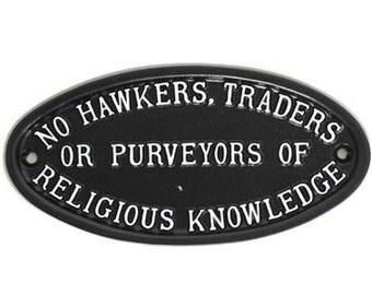 Vintage No Hawkers, Traders Or Purveyors Of Religion Sign -  Front Door Sign Plaque Solid Cast Metal British UK Made Black ~ DOOR-28-bl