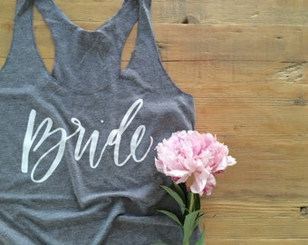 Bride - heathered gray tank top - calligraphy / handwritten / screen printed bride gift / shower gift