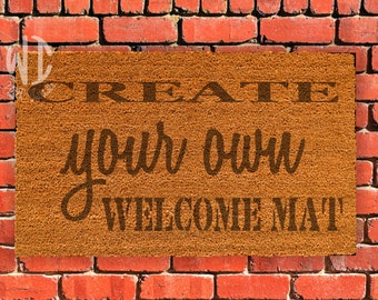 """Create Your Own Welcome Mat, Laser Engraved  Door Mat, 18"""" x 30"""", Personalized Welcome Mat, Rubberized backing,  Custom Door Mat"""