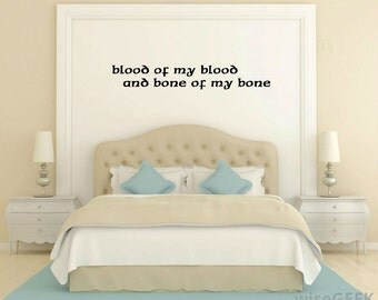 Blood of my Blood Outlander Inpsired wall decal
