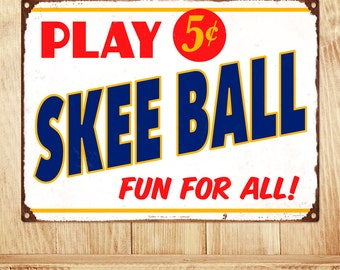 Play Skee Ball 5 Cents Game Room Metal Sign  - #57797