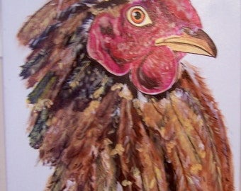 Original 16 x 20 acrylic Chicken painting