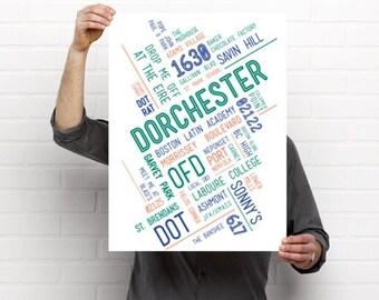 Dorchester // Art Print // Home Decor // Townie Poster // Gift Idea // Massachusetts // MA